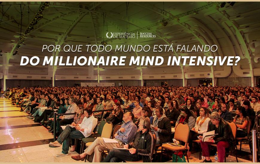 Millionaire Mind Intensive - Experiencia de Sucesso - Events Promoter - 1200 x 627