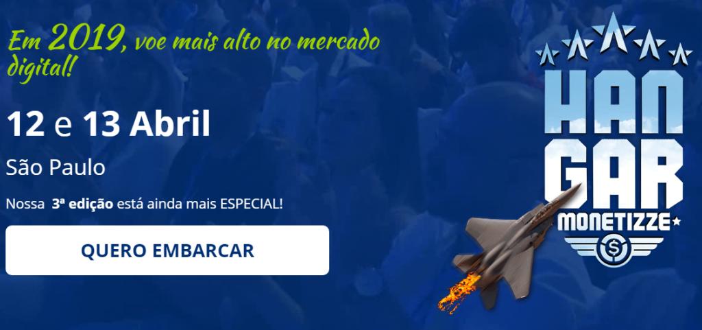 Hangar Monetizze 2019 - Quero Embarcar - Events Promoter