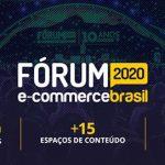 Fórum E-Commerce Brasil 2020
